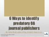 6 Ways To Identify Predatory Open Access Journal Publishers