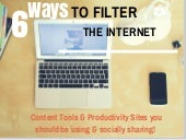 6 Ways to Filter the Internet for Content