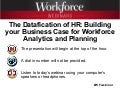 The Datafication of HR: Building your Business Case for Workforce Analytics and Planning