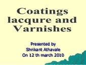 7. coatings lacqures and varnishes
