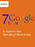 7 Google Tools All Businesses Should Be Using