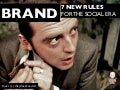BRAND: The 7 New Rules of the Social Era (Graham Brown mobileYouth)