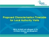 7 Proposed Characterisation Timetable for Local Authority Visits. Marie Archbold