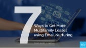 7 Ways to Get More Multifamily Leases using Email Nurturing