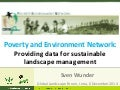 Poverty and Environment Network: Providing data for sustainable landscape management