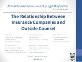 The Relationship Between Insurance Companies and Outside Counsel