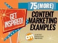 Get Inspired: 75 (More) Content Marketing Examples