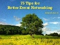 75 Tips for Better Networking at Events