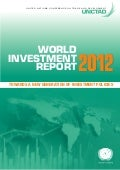 World Investment Report - Towards a New Generation of Investment Policies 2012