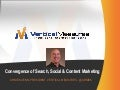 Convergence of Search, Social, & Content Marketing - Arnie Kuenn, Vertical Measures