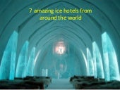 7 amazing ice hotels from around the world
