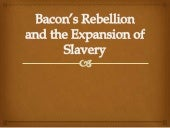 7) bacon gçös rebellion and the exp...