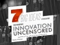 7 Big Ideas You Missed Last Week