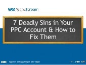 7 Deadly Sins in Your PPC Account & How to Fix Them