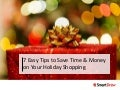 7 easy tips to save time & money on your holiday shopping