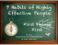 Seven Habits: First Things First