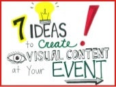 7 Ideas to Create Visual Content at Your Event