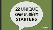 22 Unique Conversation Starters
