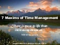 7 Maxims of Time Management