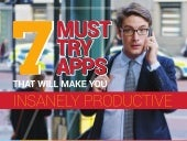 7 Must-Try Apps That Make You Insanely Productive