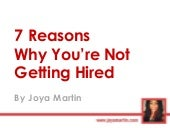 7 Reasons Why You're Not Getting Hired