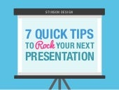 7 Quick Tips to Rock Your Next Presentation