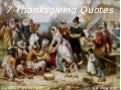 7 Thanksgiving Quotes