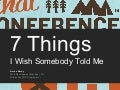7 Things I Wish Someone Would Have Told Me
