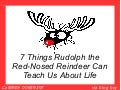 7 Things Rudolph the Red-Nosed Reindeer Can Teach Us About Life