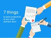 7 Things to Boost Productivity of Your Small Business Team