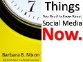 7 Things You Need to Know About Social Media NOW