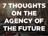 7 Thoughts On The Agency of The Future
