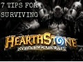 7 Tips for Surviving Hearthstone: Heroes of Warcraft