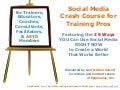 Social Media Crash Course for Training Pros