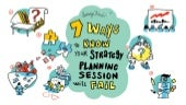 7 Ways To Know Your Strategy Planning Session Will Fail