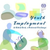 """Youth Employment- A Global Goal, ..."