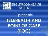 Telehealth & Point of Care