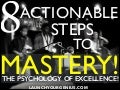 8 Actionable Steps to Mastery