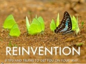 8 Reinvention Tips and Truths