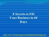 8 Secrets To Fill Your Business In ...