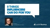 The 8 Things Online Influencers Can Do For You