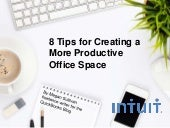 8 Tips for Creating a More Productive Office Space