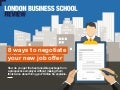 8 ways to negotiate your job offer | London Business School