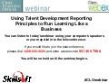 Using Talent Development Reporting Principles to Run Learning Like a Business