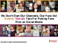 How and Why Dunkin' Donuts Puts the Fan First in Social, Jessica Gioglio - Social Fresh EAST 2014