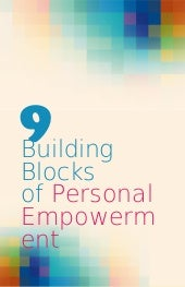 9 building-blocks-of-personal-empow...