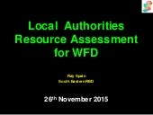 9 Local Authority Resource Assessment for WFD. Ray Spain