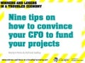 9 tips on how to convince your CFO to fund your projects