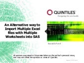 Saurabh_Patel_An Alternative way to Import Multiple Excel files with Multiple Worksheets into SAS