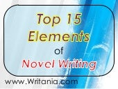 Top 15 Elements of Novel Writing